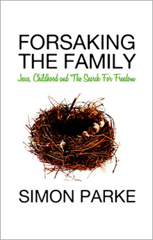 Cover of Forsaking the Family