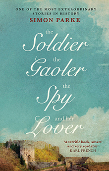 Cover of The Soldier, the Gaoler, the Spy and her Lover