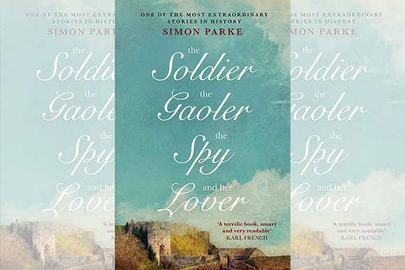 Photo of the front cover of The Soldier, the Gaoler, the Spy and her Lover