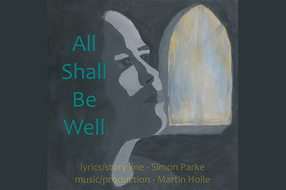 All shall be well: A musical around the life and work of Julian of Norwich